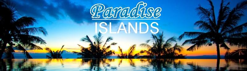 Paradise Islands | Beach | Holiday | Vacation | Islands | sun, golf and spa